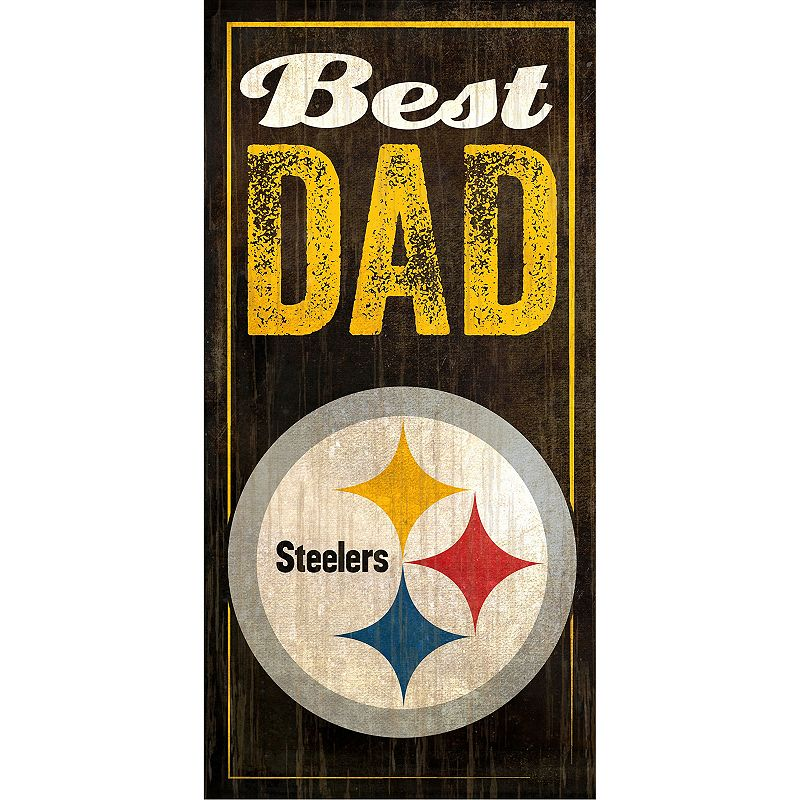 Pittsburgh Steelers Best Dad Sign