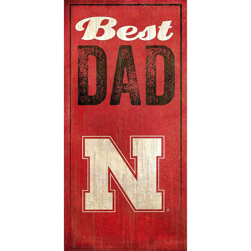 Nebraska Cornhuskers Best Dad Sign