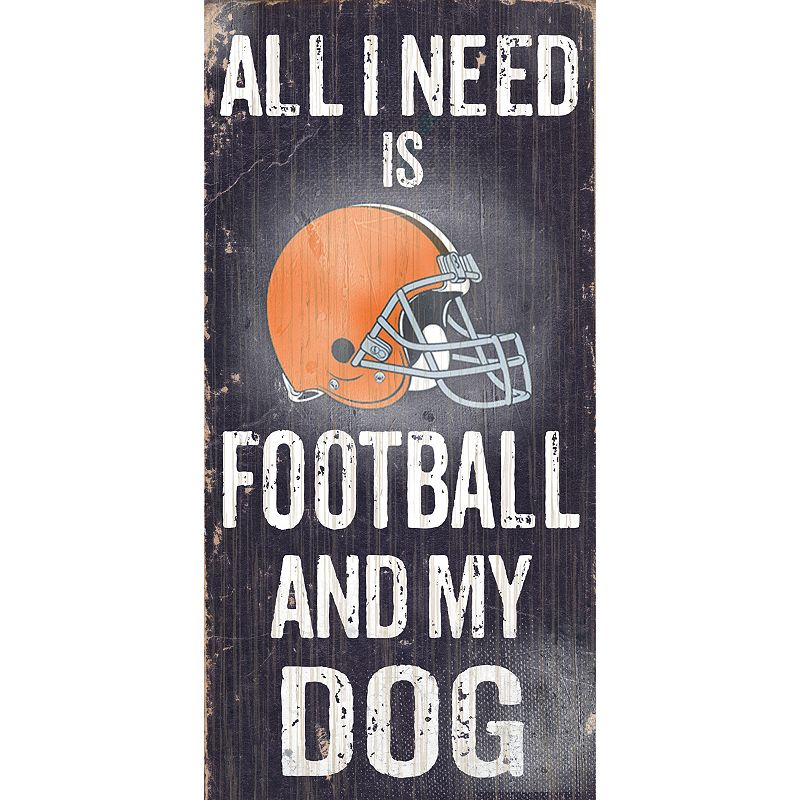 Cleveland Browns Football and My Dog Sign