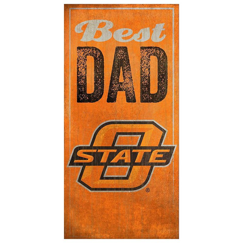 Oklahoma State Cowboys Best Dad Sign