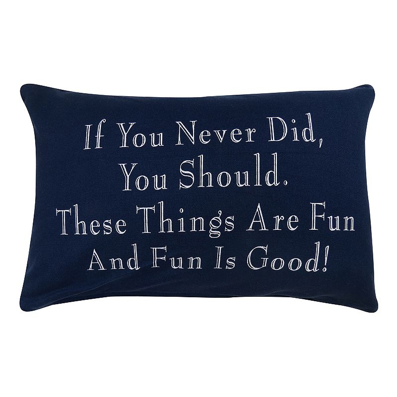 Park B. Smith ''Fun is Good'' Throw Pillow