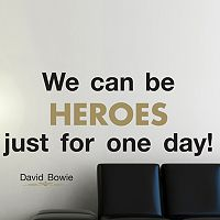 Home Decor Line ''We Can be Heroes'' Wall Decal