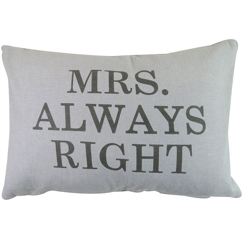 Park B. Smith ''Mrs. Always Right'' Throw Pillow