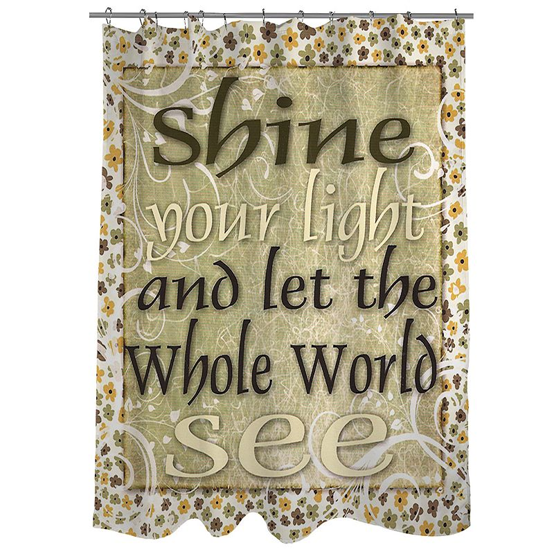 Thumbprintz ''Shine Your Light And Let The World See'' Fabric Shower Curtain