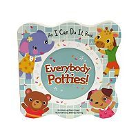 Everybody Potties!: An I Can Do It Book