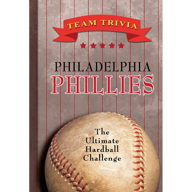Philadelphia Phillies Team Trivia Book