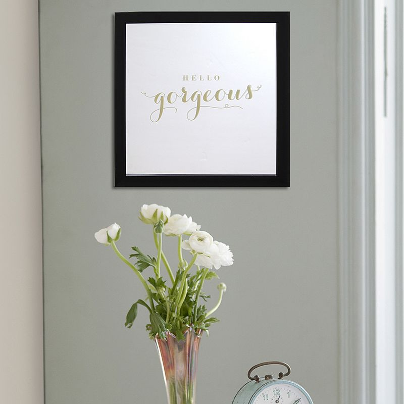 Stratton Home Decor ''Hello Gorgeous'' Wall Mirror