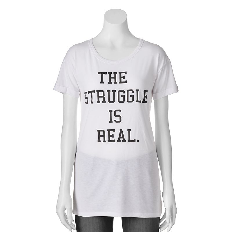 Juniors' Awake ''The Struggle Is Real'' Tunic T-Shirt