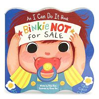 Binkie NOT for Sale: An I Can Do It Book by Cottage Door Press