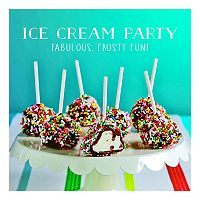 Publications International, Ltd. Ice Cream Party Cookbook