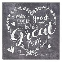 Belle Maison ''Good Kid Great Mom'' Box Sign Art