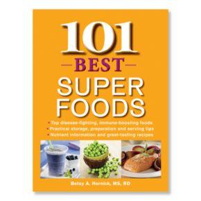 101 Best Super Foods Cookbook