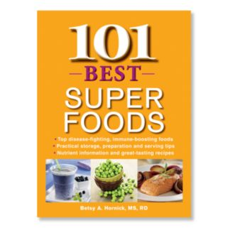 101 Best Super Foods Cookbook