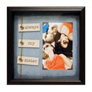 Always My Sister 4 x 6 Frame