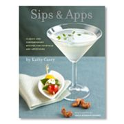 ''Sips and Apps: Classic and Contemporary Recipes for Cocktails and Appetizers'' Cookbook