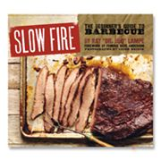 ''Slow Fire: The Beginner's Guide to Barbecue'' Cookbook