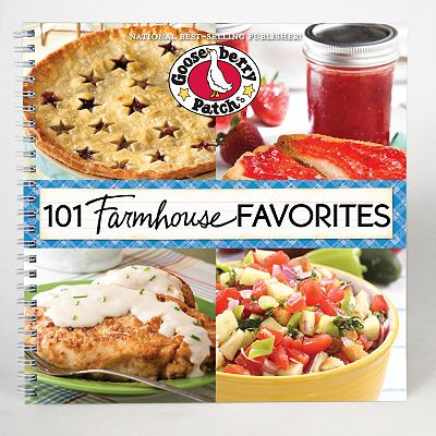 Gooseberry Patch 101 Farmhouse Favorites Cookbook