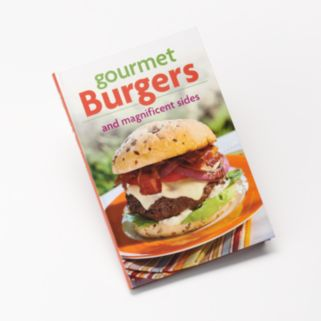 """Gourmet Burgers & Magnificent Sides"" Cookbook"