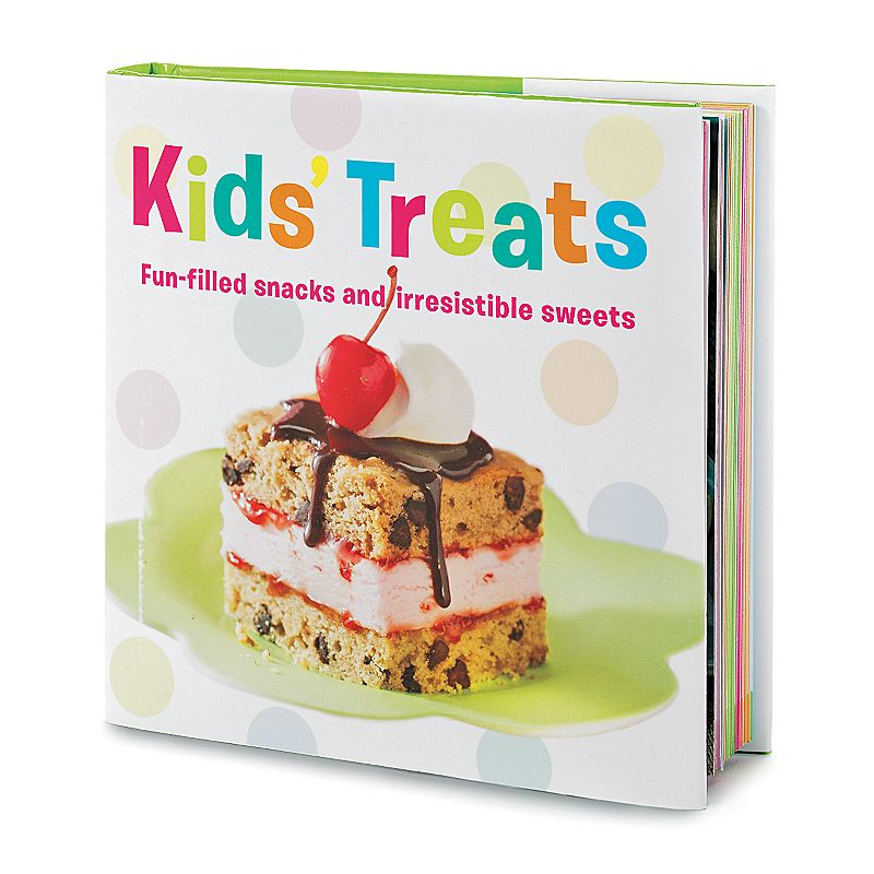 Kohl's Cares ''Kids' Treats: Fun-filled snacks and irresistable sweets'' Cookbook