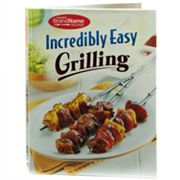 Publications International, Ltd. Incredibly Easy Grilling Book Recipes Book