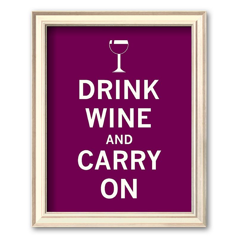 Art.com Drink Wine and Carry On Framed Art Print, Multicolor