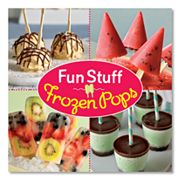 Fun Stuff Fozen Pops Cookbook