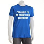 Urban Pipeline I'm About To Do Something Awesome Tee - Men