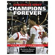 Louisville First, Champions Forever 2013 NCAA National Championship Recap Book