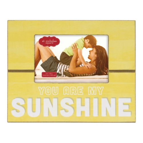 St Nicholas Square You Are My Sunshine 4 X 6 Frame