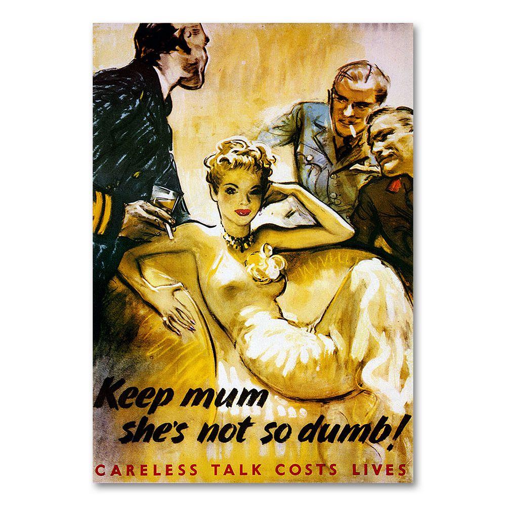 """Keep Mum She's Not So Dumb"" Canvas Wall Art"