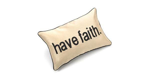 Tea Towels Pillow Talk: Edie Inc. Pillow Talk Have Faith Decorative Pillow