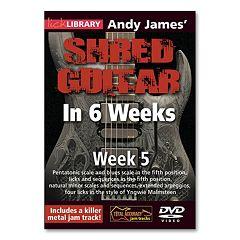 Andy James' Shred Guitar in 6 Weeks: Week 5 Instructional DVD - Guitar