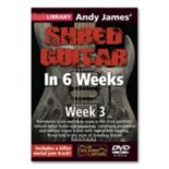 Andy James' Shred Guitar in 6 Weeks: Week 3 Instructional DVD - Guitar
