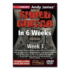 Andy James' Shred Guitar in 6 Weeks: Week 3 Instructional DVD - Guitar