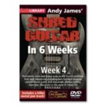 Andy James' Shred Guitar in 6 Weeks: Week 4 Instructional DVD - Guitar