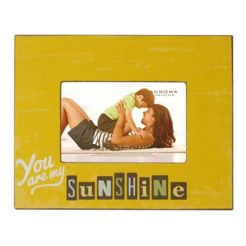 Sonoma Goods For Life You Are My Sunshine 4 X 6 Frame