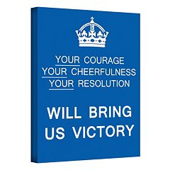 14'' x 18'' ''Your Courage, Your Cheerfulness, Your Resolution Will Bring Us Victory'' Canvas Wall Art