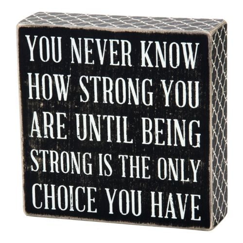 Being Strong Wall Plaque