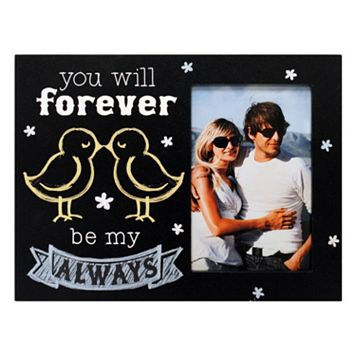 New View ''Forever Be My Always'' 4'' x 6'' Frame