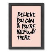 Americanflat Motivated Type ''Believe You Can'' Framed Wall Art