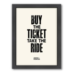Americanflat Motivated Type ''Buy the Ticket'' Framed Wall Art