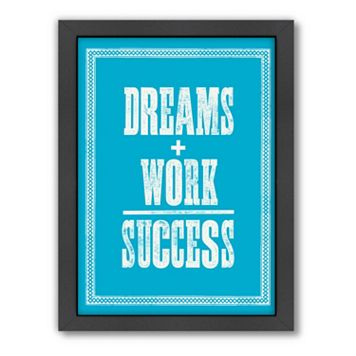 Americanflat Motivated Type ''Dreams + Work'' Framed Wall Art