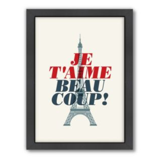 Americanflat Motivated Type ''Je T'aime Beau Coup'' Framed Wall Art