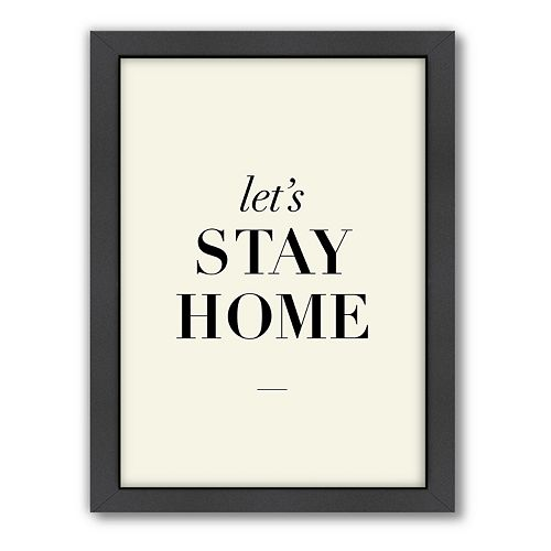 Americanflat Motivated Type ''Let's Stay Home'' Framed Wall Art
