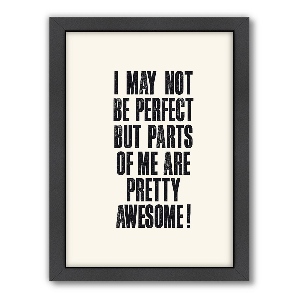 Americanflat Motivated Type ''I May Not Be Perfect'' Framed Wall Art