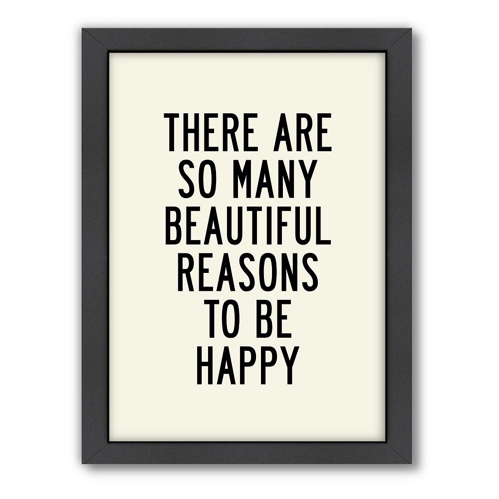 Americanflat Motivated Type ''Reasons to be Happy'' Typography Framed Wall Art