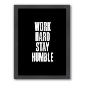Americanflat Motivated Type ''Work Hard'' Typography Framed Wall Art