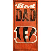 Cincinnati Bengals Best Dad Sign