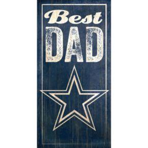 Dallas Cowboys Best Dad Sign