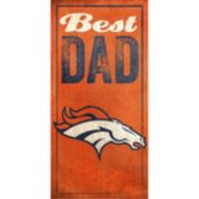 Denver Broncos Best Dad Sign